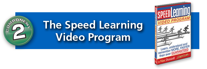 Component #2: The Speed Learning Video Program