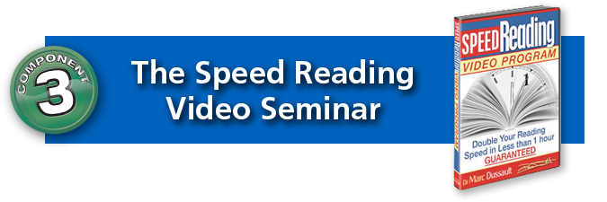 Component #3: The Speed Reading Video Seminar